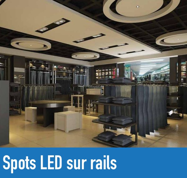 Spots led sur rails